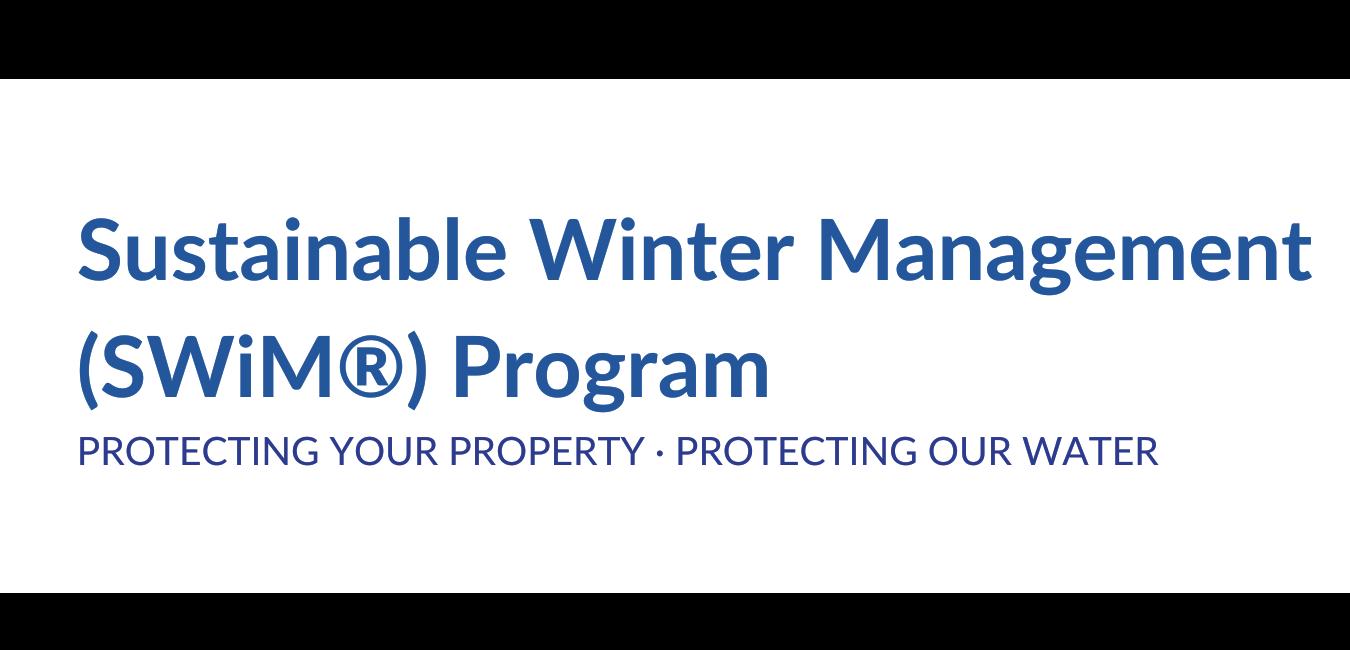 Sustainable Winter Management (SWiM®) Program